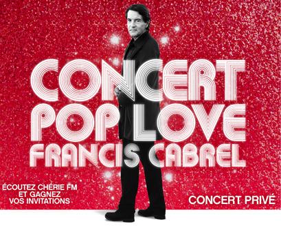Jeu concours concerts Pop Love avec Francis Cabrel