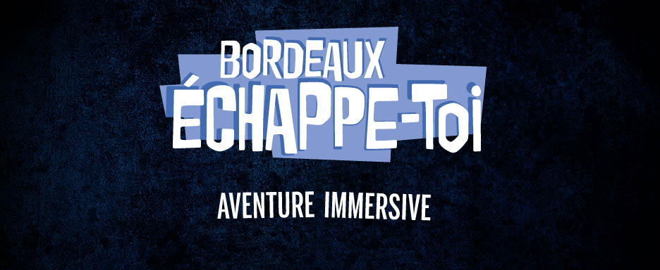 Echappe-toi-Bordeaux Escape Game