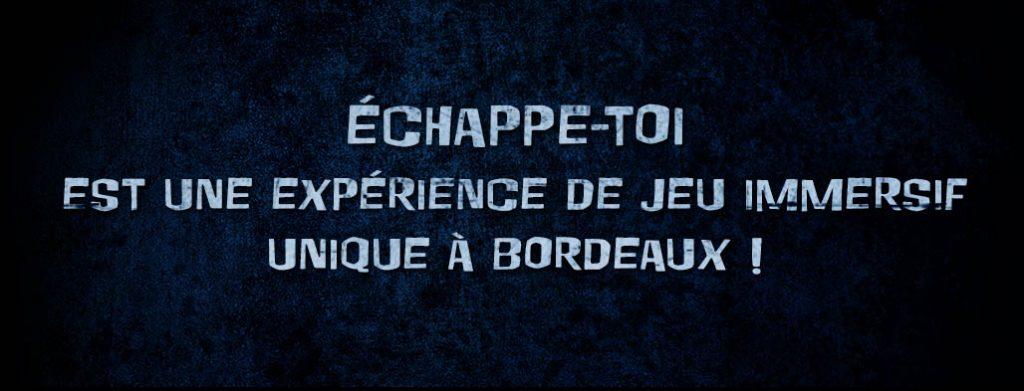 Echappe toi Bordeaux