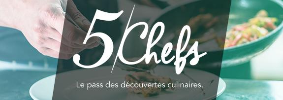 5 chefs le pass des découvertes culinaires